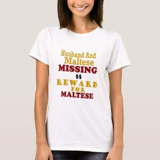 Maltese & Husband Missing Reward For Maltese T-Shirt