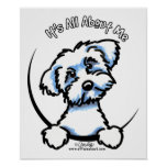 Maltese Its All About Me Poster