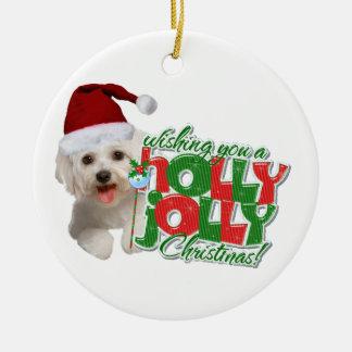 Maltese wishing holly jolly Christmas Ornament