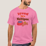 maltipoo loved by T-Shirt