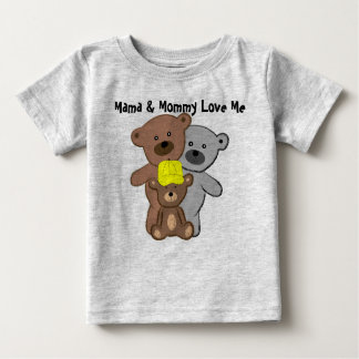 Mama and Mommy Love Me Baby T-Shirt