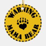 Mama Bear Warning Round Ceramic Decoration