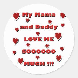 Mama & Daddy Love copy.png Classic Round Sticker