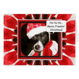 Mama Dressed Me, Merry Freakin` Christmas Greeting Card