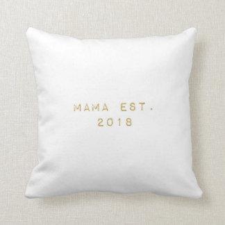 Mama EST 2018 Cushion