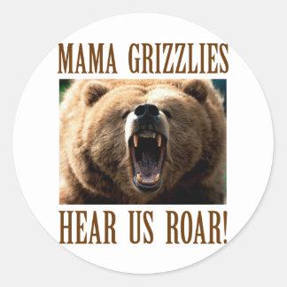 Mama Grizzlies Hear Us Roar Round Sticker