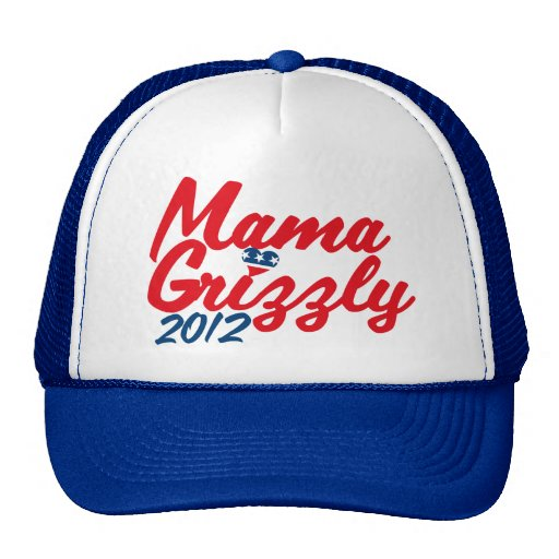 Mama Grizzly 2012 Hats