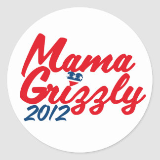 Mama Grizzly 2012 Round Sticker
