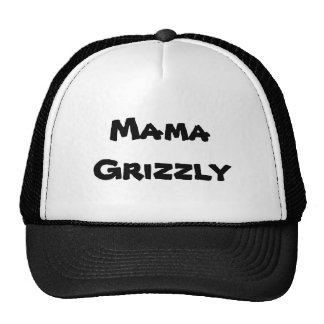 Mama Grizzly cap Trucker Hat