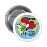 Mama needs some Lovin - Valentine 6 Cm Round Badge