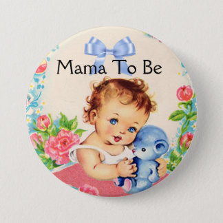Mama to be baby shower button with Vintage Graphic