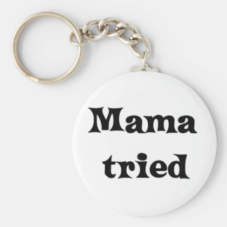 Mama tried basic round button key ring