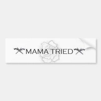 Mama Tried Bumper Sticker