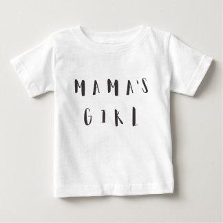 Mama's Girl - Fun Quote Baby T-Shirt