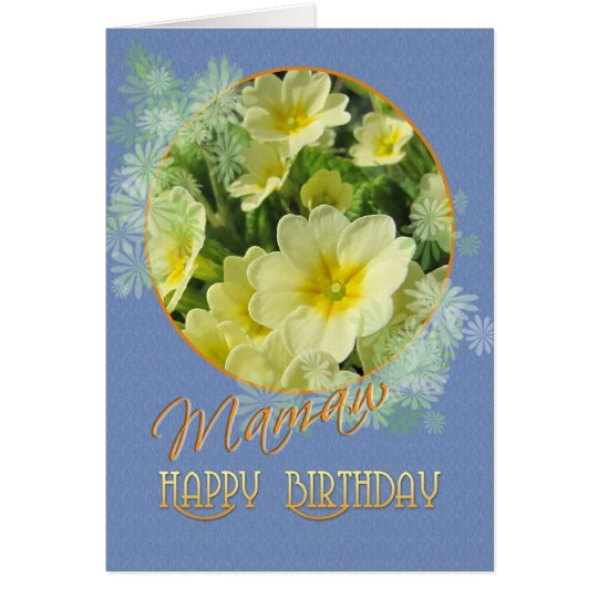 Mamaw Happy Birthday Primroses Blue and Yellow Card