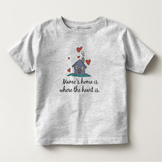 Mamo's Home is Where the Heart is Toddler T-Shirt