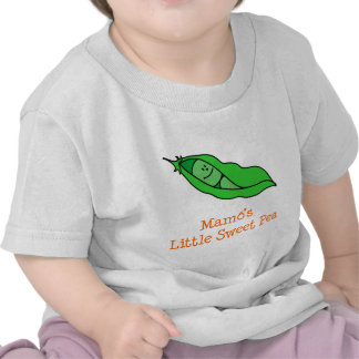 Mamo's Little Sweet Pea T Shirts