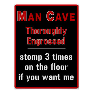 Man Cave: Engrossed - Poster