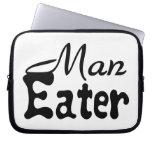 Man Eater Laptop Computer Sleeves