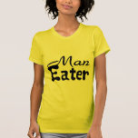 Man Eater Tee Shirt
