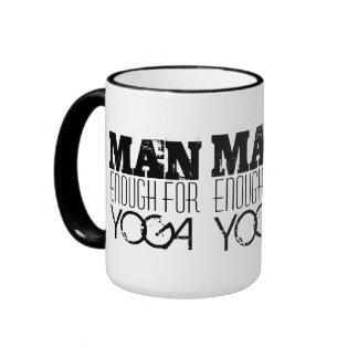 MAN ENOUGH FOR YOGA-Text Ringer Mug
