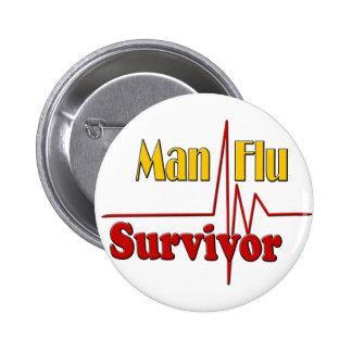 Man Flu Survivor Theme 6 Cm Round Badge