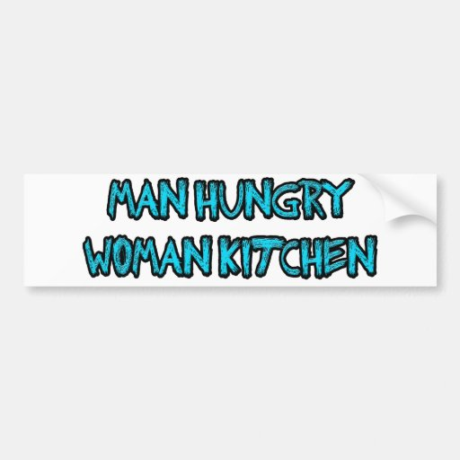 man hungry bumper sticker