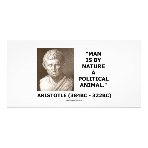 Man Is By Nature A Political Animal (Aristotle) Photo Card Template