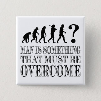 Man Is Something That Must Be Overcome (Nietzsche) 15 Cm Square Badge