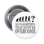 Man Is Something That Must Be Overcome (Nietzsche) 6 Cm Round Badge