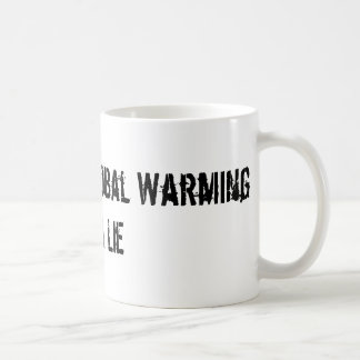 Man Made Global Warming Is A Lie Basic White Mug