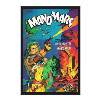 Man O' Mars Vintage 50s Sci Fi Comic Book Stretched Canvas Print