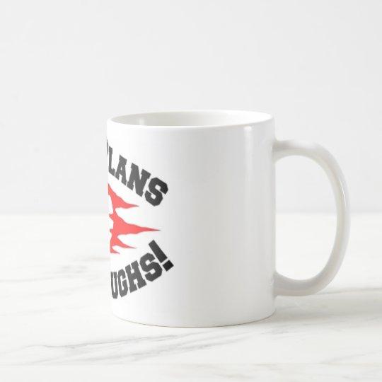 MAN PLANS GOD LAUGHS! COFFEE MUG