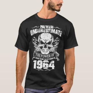 MAN WAS BORN IN 1964 T-Shirt
