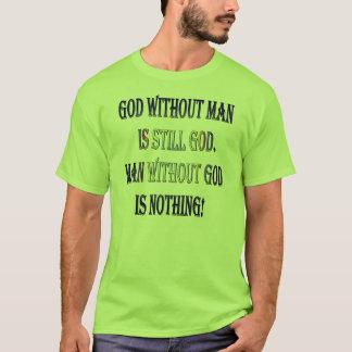 Man without God T-Shirt