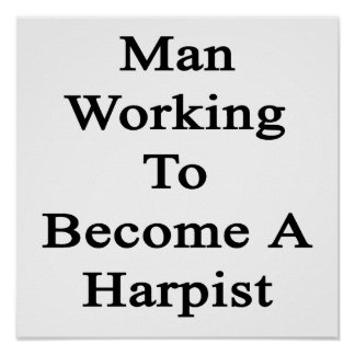 Man Working To Become A Harpist Poster
