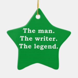 Man - Writer - Legend Christmas Ornament