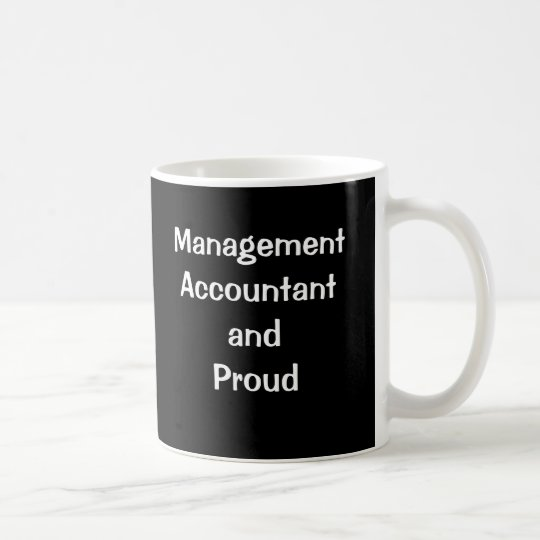 Management Accountant and Proud Coffee Mug