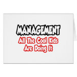 Management...All The Cool Kids