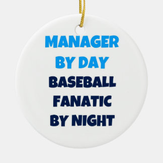 Manager by Day Baseball Fanatic by Night Christmas Ornament