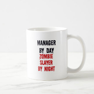 Manager By Day Zombie Slayer By Night Coffee Mug