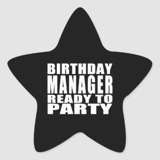 Managers : Birthday Manager Ready to Party Star Sticker