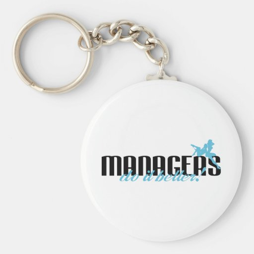 Managers Do It Better! Basic Round Button Key Ring