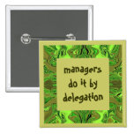managers humourous button