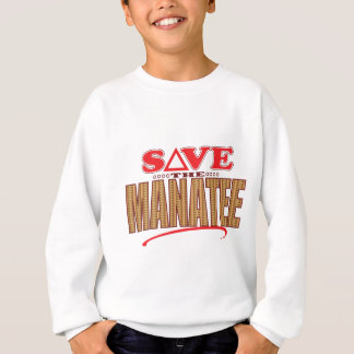 Manatee Save Sweatshirt