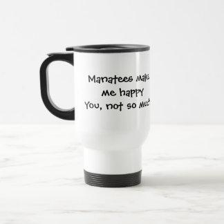 Manatees Make Me Happy Travel Mug
