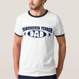Manchester Terrier Dad T-Shirt