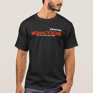 ManCODE, Do you know the code?, Denver T-Shirt