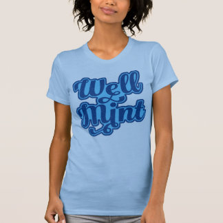 Mancunian Dialect 'Well Mint' T-Shirt