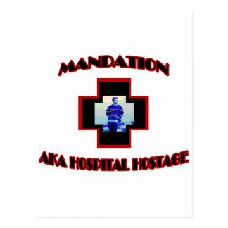 Mandation-AKA Hospital Hostage Postcard
